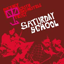 A graphic from a poster with a red overlay. It includes a photographic image of some students playing stringed instruments in an orchestra at one of our concerts. At the top, there is the HYOT logo which includes a drawing of a music stand and the words 'Hackney Youth Orchestras Trust', below and to the right of the logo are the words 'Saturday School'.